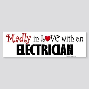 Madly In Love (Electrician) Bumper Sticker