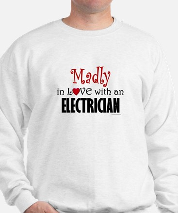 Madly In Love (Electrician) Sweatshirt