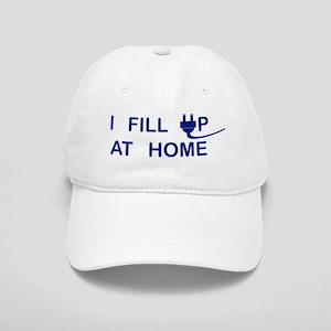 I FILL UP AT HOME Baseball Cap
