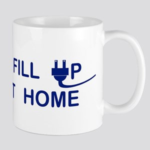 I FILL UP AT HOME Mugs