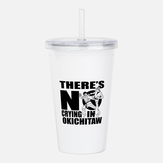 There Is No Crying In Acrylic Double-wall Tumbler