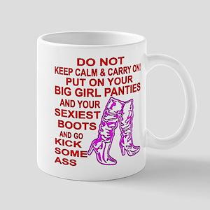 Big Girl Panties And Kick Ass Mug