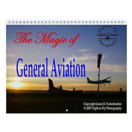 The Magic of General Aviation Wall Calendar