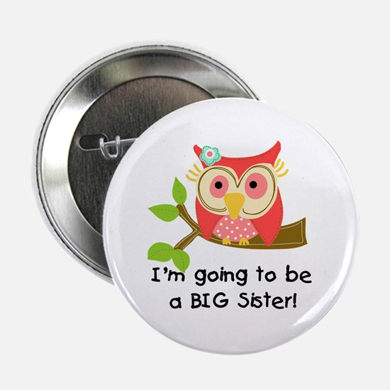 "Owl Future Big Sister 2.25"" Button"