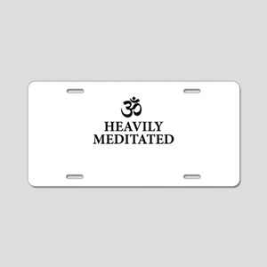 Heavily Meditated - funny yoga Aluminum License Pl