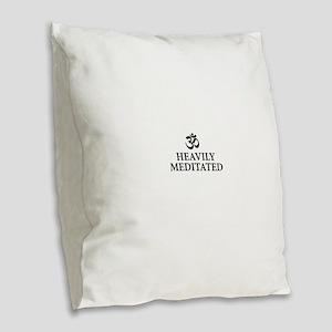Heavily Meditated - funny yoga Burlap Throw Pillow