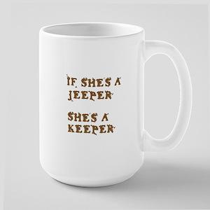 If She's a Jeeper Large Mug