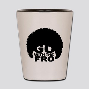 Go With the Fro Shot Glass