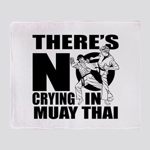 There Is No Crying In Muay Thai Throw Blanket