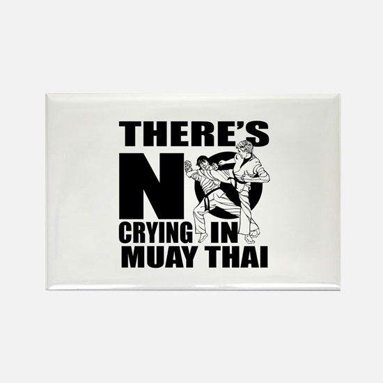 There Is No Crying In Muay Thai Rectangle Magnet