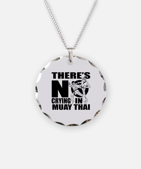 There Is No Crying In Muay T Necklace