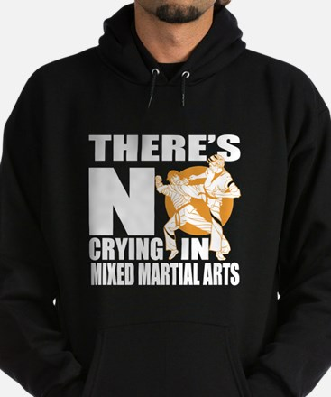 There Is No Crying In Mixed martial Hoodie (dark)