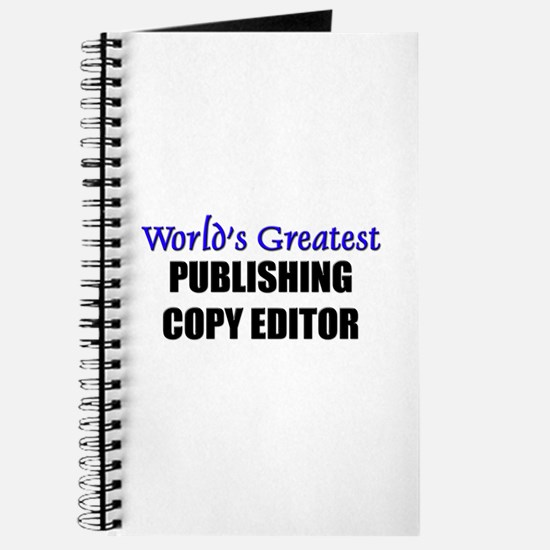 Worlds Greatest PUBLISHING COPY EDITOR Journal
