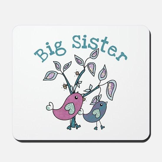 Birds Big Sister Mousepad