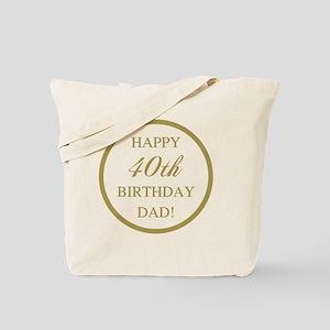 Happy 40th Birthday Dad Tote Bag