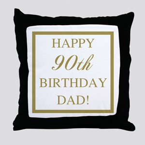 Happy 90th Birthday Dad Throw Pillow