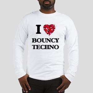 I Love My BOUNCY TECHNO Long Sleeve T-Shirt