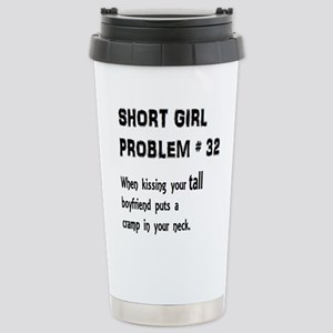 Short Girl Problem #32 Stainless Steel Travel Mug