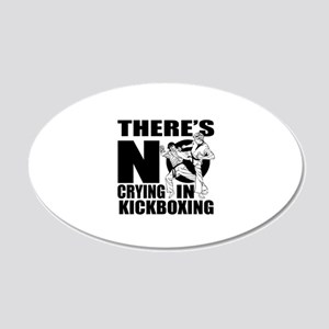 There Is No Crying In kickbo 20x12 Oval Wall Decal