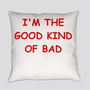good bad Everyday Pillow