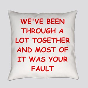 blame Everyday Pillow