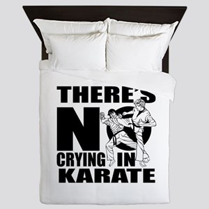 There Is No Crying In Karate Queen Duvet