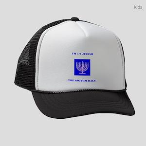 Funny Im Half Jewish, the Bottom Kids Trucker hat