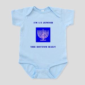 Funny Im Half Jewish, the Bottom 1/2 4Ma Body Suit
