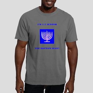 Funny Im Half Jewish, the Bottom 1/2 T-Shirt