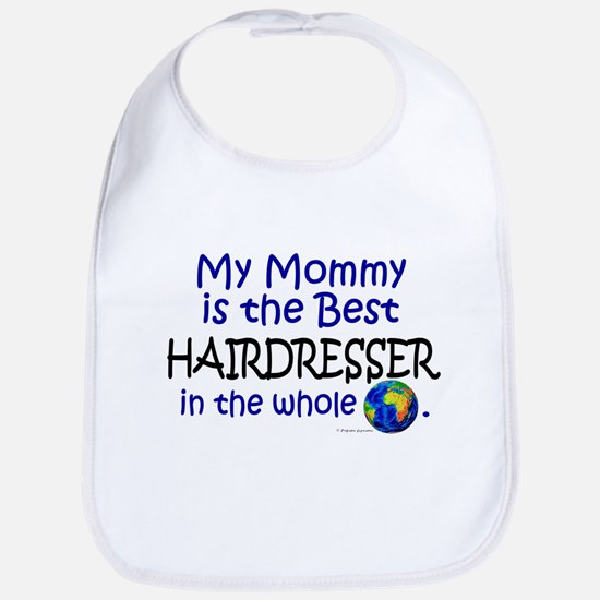 Best Hairdresser In The World (Mommy) Bib