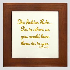 THE GOLDEN RULE - LUKE 7:31 Framed Tile