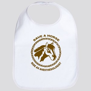 Ride An Anesthesiologist Bib