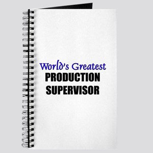 Worlds Greatest PRODUCTION SUPERVISOR Journal