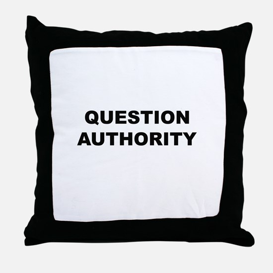 Question Authority Throw Pillow