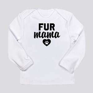 Fur Mama Long Sleeve T-Shirt