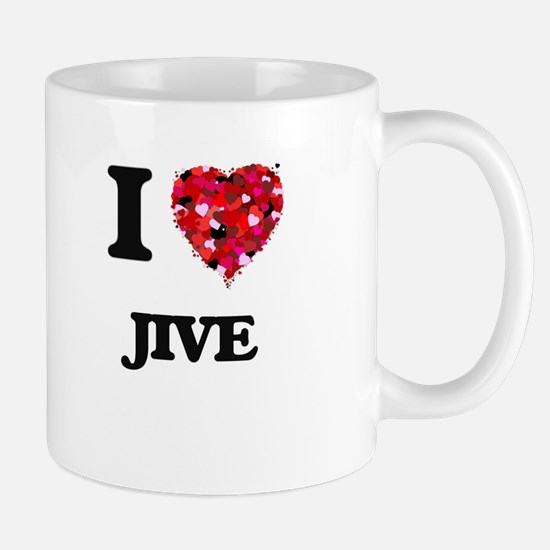 I Love My JIVE Mugs