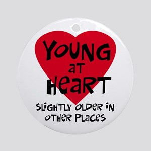 Young at heart Ornament (Round)