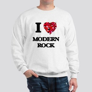 I Love My MODERN ROCK Sweatshirt