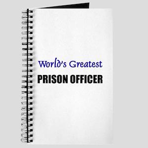 Worlds Greatest PRISON OFFICER Journal