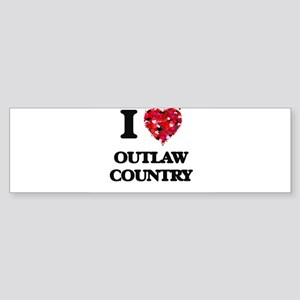 I Love My OUTLAW COUNTRY Bumper Sticker