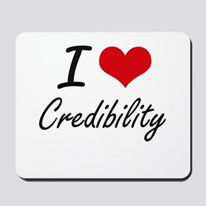 I love Credibility Mousepad
