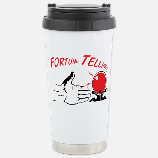Fortune teller Stainless Steel Travel Mug