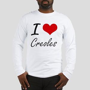 I love Creoles Long Sleeve T-Shirt