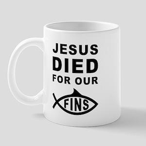Jesus Died For Our Fins Mug
