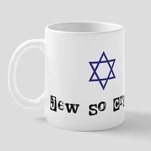jew so crazy Mug