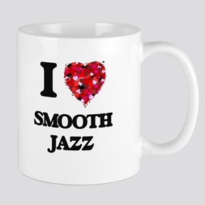 I Love My SMOOTH JAZZ Mugs