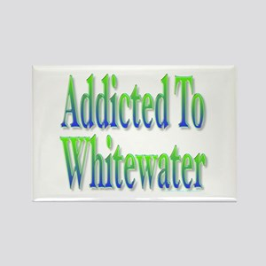Addicted to Whitewater Rectangle Magnet