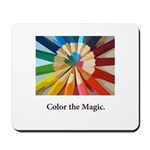 Color The Magic Artists Pencil Gifts Mousepad