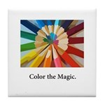 Color The Magic Artists Pencil Gifts Tile Coaster