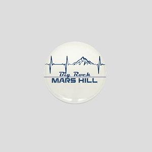 Big Rock - Mars Hill - Maine Mini Button